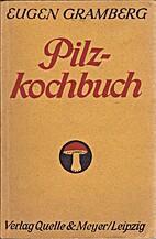 Pilzkochbuch. Anweisung zu…