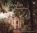 Borodin Chamber Music by Moscow String…