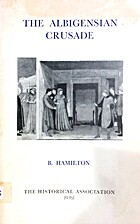 The Albigiesan Crusada by Bernard Hamilton