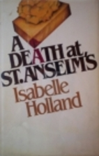 A Death at St. Anselm's by Isabelle Holland