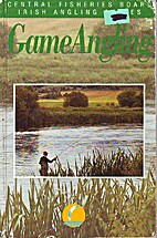 Game Angling (Irish Angling Guides) by…