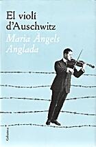 El Violí d'Auschwitz by Maria Àngels…