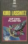 Auf zwei Planeten - Kurd Lasswitz
