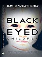 The Black Eyed Children by David Weatherly