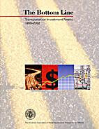 The Bottom Line : Transportation Investment…