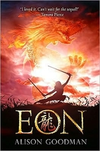 Eon: Dragoneye Reborn by Alison Goodman