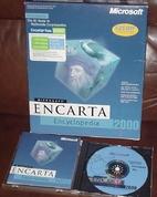 Encarta Encyclopedia 2000 by Microsoft