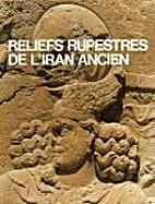 Reliefs rupestres de l'Iran ancien…