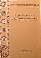 Ersämordvan oppikirja by M. V. Mosin