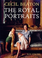 Cecil Beaton: The Royal Portraits by Roy…