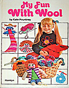 My Fun with Wool Book by Kate Pountney