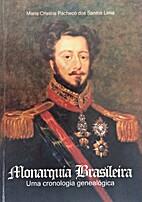 Monarquia brasileira : uma cronologia…