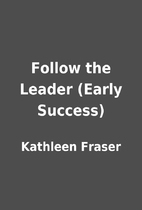 Follow the Leader (Early Success) by…