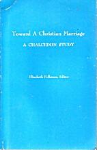 Toward a Christian marriage: A chalcedon…