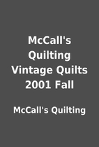 McCall's Quilting Vintage Quilts 2001 Fall…