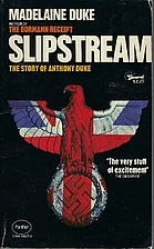Slipstream. The Story of Anthony Duke. With…