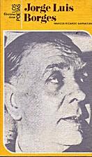 Jorge Luis Borges by Marcos Ricardo Barnatan