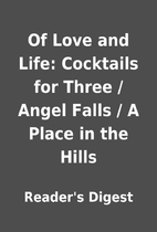 Of Love and Life: Cocktails for Three /…