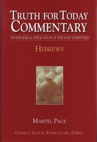 Hebrews (Truth for Today Commentary) by…