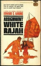 Assignment-White Rajah by Edward S. Aarons
