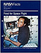 Food For Space Flight. by NASA Facts