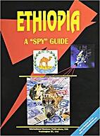Ethiopia - A Spy Guide by Igor S. Oleynik