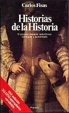 Historias De La Historia by Carlos Fisas