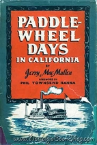 Paddle-Wheel Days in California by Jerry…