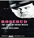 Rosebud by Mark Jenkins