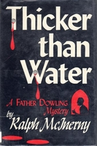 Thicker Than Water: A Father Dowling Mystery…