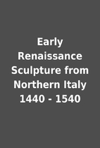 Early Renaissance Sculpture from Northern…