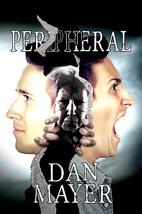 Peripheral by Dan Mayer