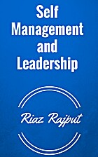 Self Management and Leadership by Riaz…