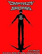 Captain Badass by D.M. Mahlon
