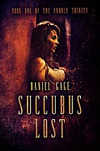 Succubus Lost (The Unholy Trinity, #1) by…