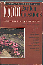 10,000 Garden Questions (Answered By 20…