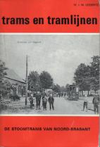 De Stoomtrams van Noord-Brabant by W.J.M.…