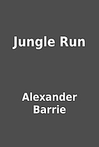 Jungle Run by Alexander Barrie