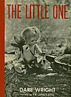 The little one by Dare Wright