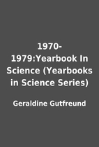 1970-1979:Yearbook In Science (Yearbooks in…