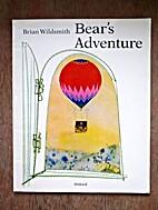 Bear's Adventure by Brian Wildsmith