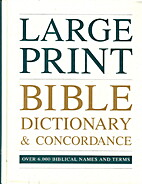 Large Print Bible Dictionary & Concordance…