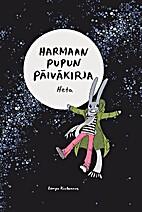 Harmaan pupun päiväkirja by Heta Happonen