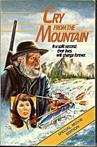 Cry from the Mountain by David L. Quick