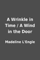 A Wrinkle in Time / A Wind in the Door by…