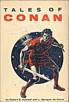 Tales of Conan by Robert E. Howard
