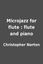 Microjazz for flute : flute and piano by…