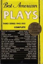 Best American Plays: Third Series, 1945-1951…