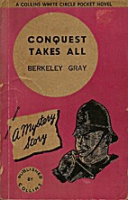 Conquest takes all by Berkeley Gray