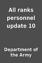 All ranks personnel update 10 by Department…